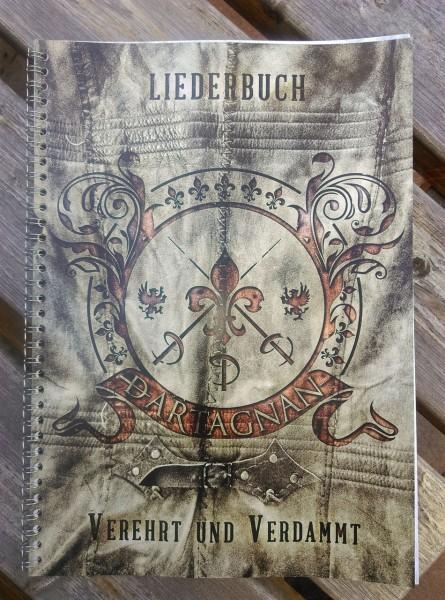 dArtagnan Liederbuch Verehrt & Verdammt